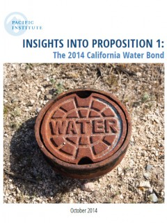 <a href=http://pacinst.org/publication/insights-into-2014-california-water-bond/>Insights into Proposition 1: The 2014 California Water Bond</a>